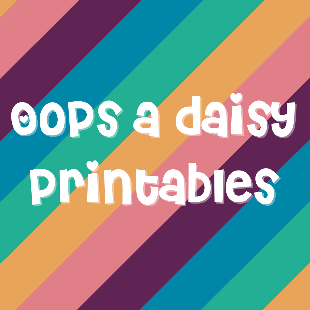 Oops a Daisy Printables